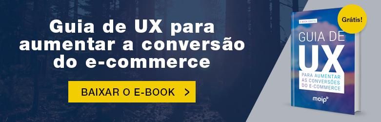 """e-book """"Guia de UX para aumentar a conversão do seu e-commerce"""